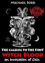 The Calling To The First Of Blood Witch uma invocação de Caim